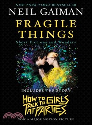 Fragile Things ─ Short Fictions and Wonders (Movie Tie-in)