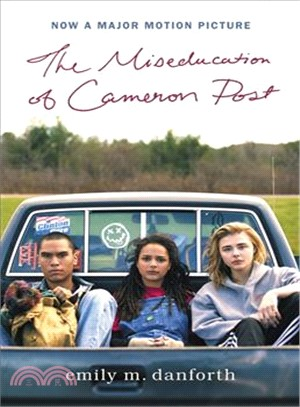 The Miseducation of Cameron Post (Moive Tie-in)