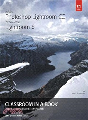 Adobe Photoshop Lightroom Cc 2015 / Lightroom 6 Classroom in a Book