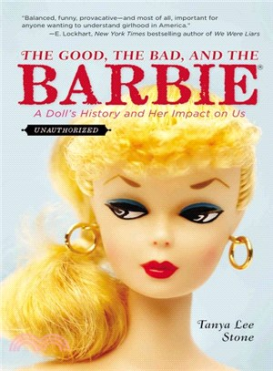 The Good, the Bad, and the Barbie ― A Doll's History and Her Impact on Us