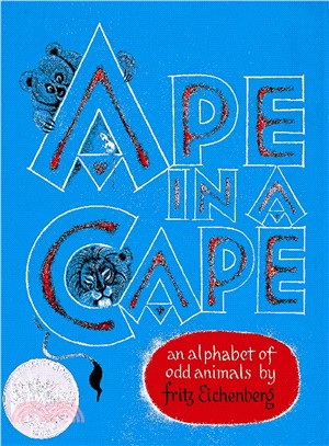Ape in a Cape ─ An Alphabet of Odd Animals