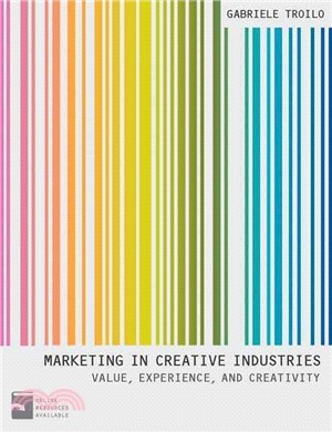 Marketing in creative industries : value, experience and creativity