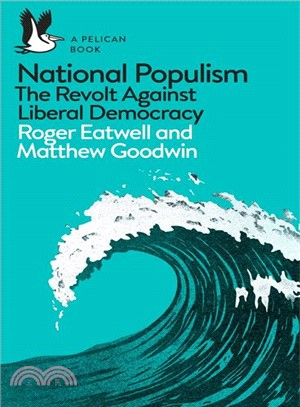 National Populism ― The Revolt Against Liberal Democracy