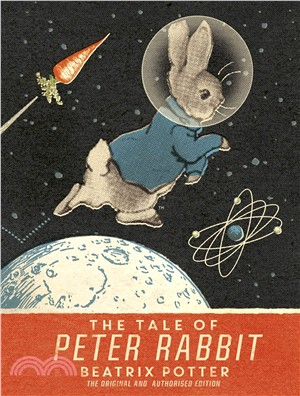 The Tale Of Peter Rabbit: Moon Landing Anniversary Edition