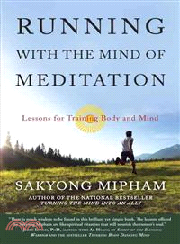 Running With the Mind of Meditation — Lessons for Training Body and Mind