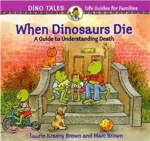 When Dinosaurs Die ─ A Guide to Understanding Death