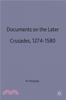 Documents on the Later Crusades 1274-1580