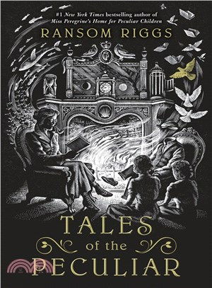 Tales of the Peculiar,Ransom Riggs; Andrew Davidson