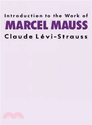 Introduction to the work of Marcel Mauss