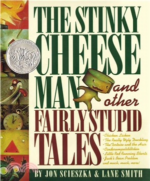 The stinky cheese man and other fairly stupid tales /