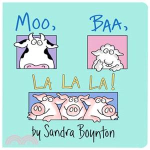 Moo, baa, lalala /