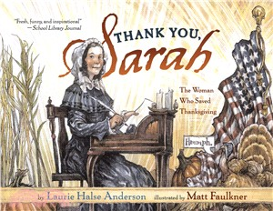 Thank You, Sarah! ─ The Woman Who Saved Thanksgiving