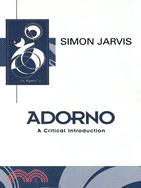 Adorno :  a critical introduction /