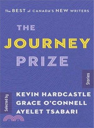 The journey prize : stories : the best of Canada