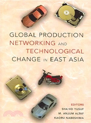 Global production networking and technological change in East Asia