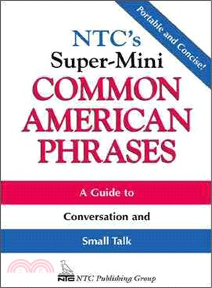 NTC's Super-Mini Common American Phrases (Revised) ( NTC's Super-Minis )