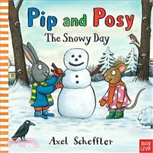 Pip and Posy: The Snowy Day (硬頁書)(英國版)