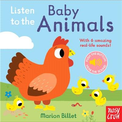 Listen to the Baby Animals (硬頁音效書)