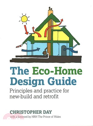 The Eco-home Design Guide ― Principles and Practice for New-build and Retrofit