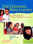 One Classroom, Many Learners: Best Literacy Practices for Today's Multilingual Classrooms