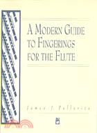 A modern guide to fingerings for the flute /