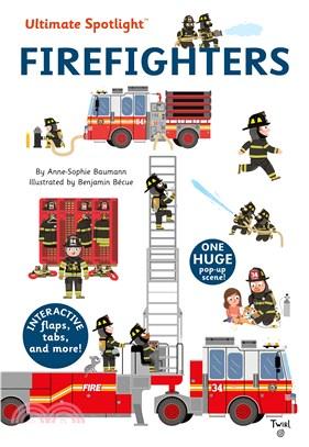 Ultimate Spotlight: Firefighters (精裝硬頁立體翻拉書)