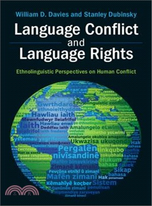 Language Conflict and Language Rights ― Ethnolinguistic Perspectives on Human Conflict