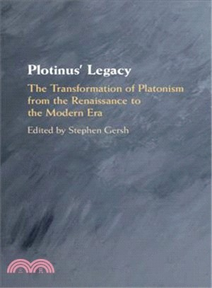 Plotinus' Legacy ― The Transformation of Platonism from the Renaissance to the Modern Era