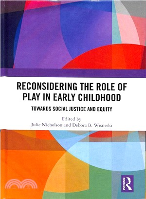 Reconsidering the role of play in early childhood : towards social justice and equity