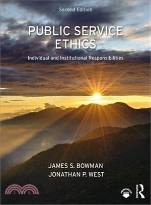 Public Service Ethics ― Individual and Institutional Responsibilities