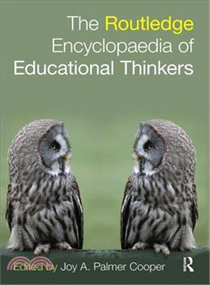 The Routledge encyclopaedia of educational thinkers /
