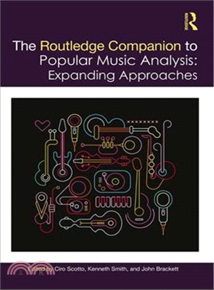 The Routledge companion to popular music analysis : expanding approaches