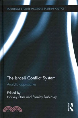 The Israeli Conflict System ― Analytic Approaches