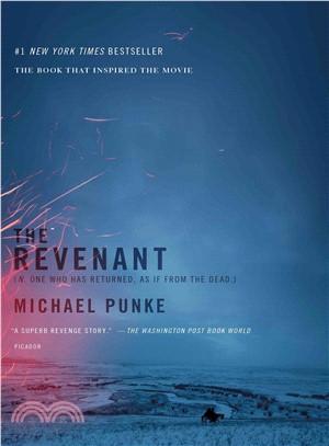 The Revenant ― A Novel of Revenge (Movie Tie-in)