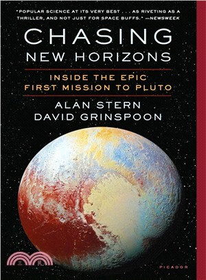 Chasing New Horizons ― Inside the Epic First Mission to Pluto