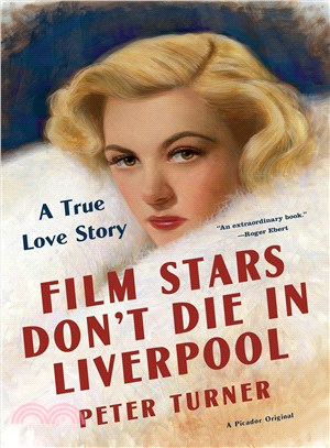 Film Stars Don't Die in Liverpool ― A True Love Story