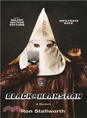 Black Klansman ― Race, Hate, and the Undercover Investigation of a Lifetime