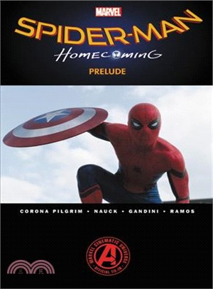 Marvel's Spider-man ― Homecoming Prelude
