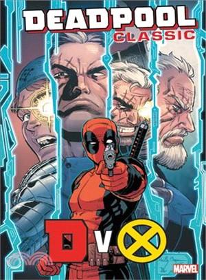 Deadpool Classic 21 ─ Dvx