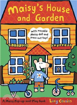 Maisy's House and Garden ― A Maisy Pop-Up and Play Book (立體遊戲書)(英國版)(封面為部分亮面)