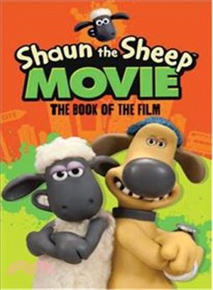 Shaun the Sheep Movie - The Book of the Film (Movie Tie in)