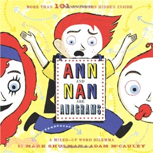 Ann and Nan Are Anagrams ― A Mixed-Up Word Dilemma