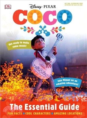 Disney Pixar Coco ─ The Essential Guide