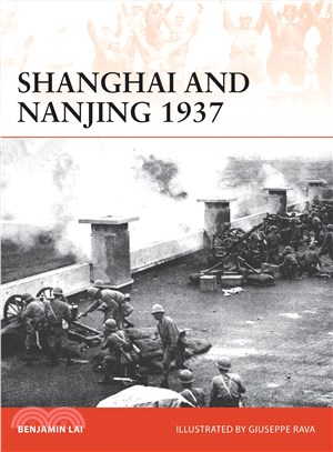 Shanghai and Nanjing 1937 ─ Massacre on the Yangtze