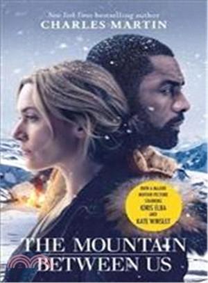 The Mountain Between Us (Film Tie-in)
