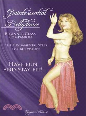 Quintessential Bellydance ─ Beginner Class Companion