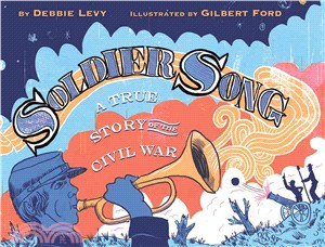 Soldier Song ─ A True Story of the Civil War