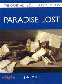 Paradise Lost ― The Original Classic Edition