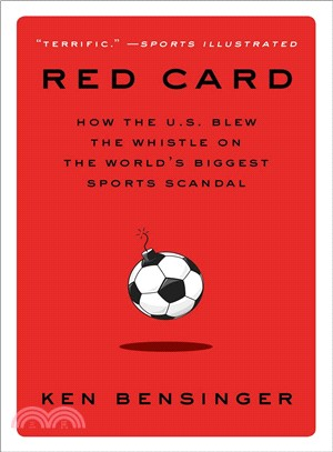 Red Card ― How the U.s. Blew the Whistle on the World's Biggest Sports Scandal