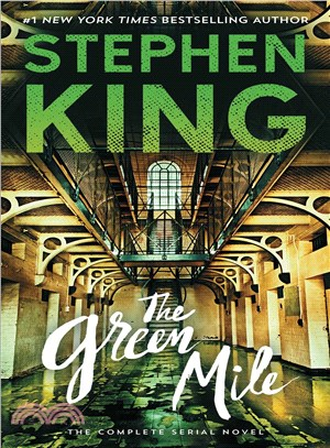 The Green Mile ― The Complete Serial Novel
